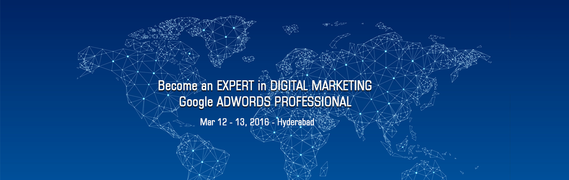 Become an EXPERT in DIGITAL MARKETING/Google ADWORDS PROFESSIONAL