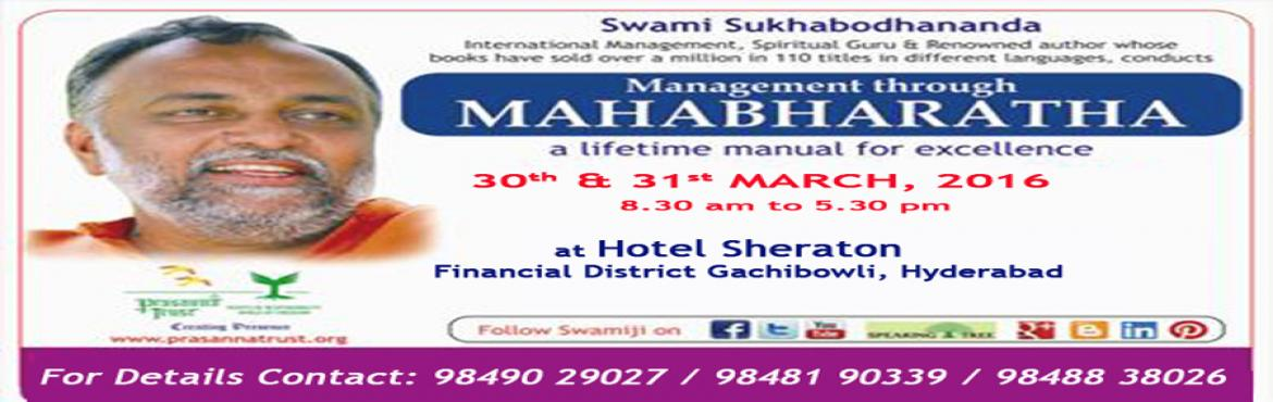 Book Online Tickets for Management Through Mahabharatha, Hyderabad. Mahabharatha, the famous epic, encompasses a wide variety of incidents from which lessons on team builing, conflict management, interpersonal relationship, strategies for success, mind management for optimizing one\'s potential, and many more can be