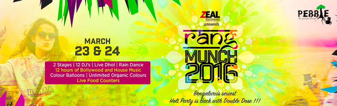 Book and Buy Online tickets for Rang Munch 2016 in Bengaluru. Let's experience the special Holi festival with colors, rain dance, DJ, and unlimited li