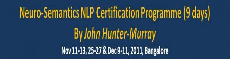 Book Online Tickets for Neuro-Semantics NLP Certification Progra, Bengaluru. Neuro-Semantics NLP Certification Programme