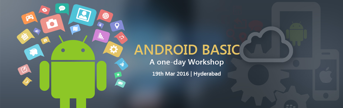 Book Online Tickets for  Android Basics - A one-day Workshop, Hyderabad. Conducting a one day workshop on the basics of android & teach how to create new apps and publish it in the play store by TechIndians.TechIndians is a small educational startup company we do training mostly on different kinds of technology presen