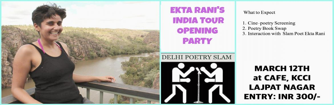 Ekta Rani India Tour Opening Party