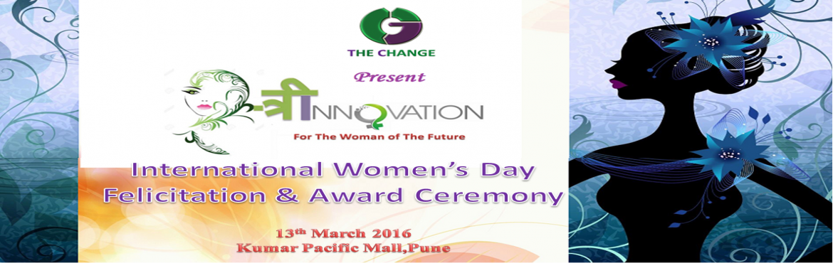 Book Online Tickets for STRInnovation - For the woman of the fut, Pune. #The Change Foundation wants to invite you on auspicious occasion of \