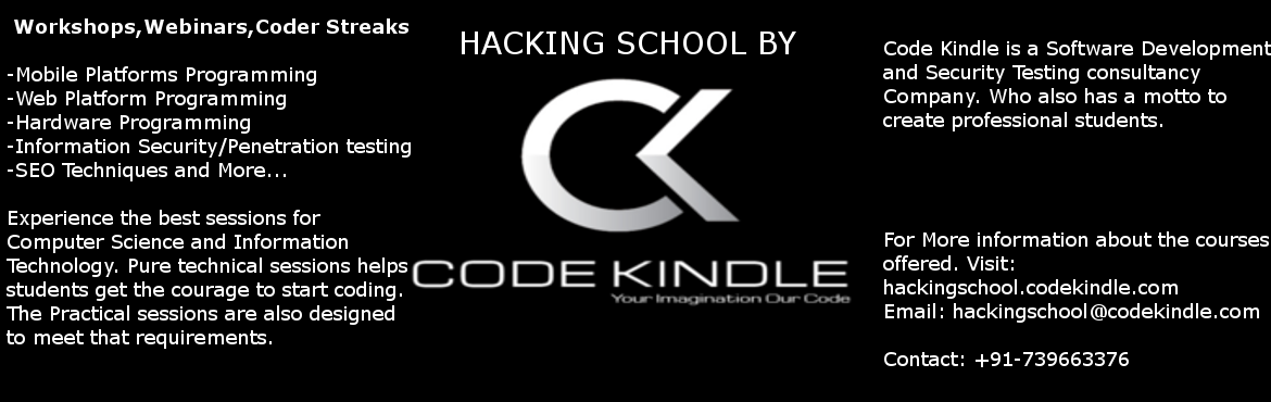 Book Online Tickets for Ethical Hacking | Code Kindle, Hyderabad. Every Participant gets certificates of participation and tools of trade.  Code Kindle-Making Engineers really engineer!  Learn the Ethics of Ethical Hacking in this interactive session with team Code Kindle. The vision of the team is t