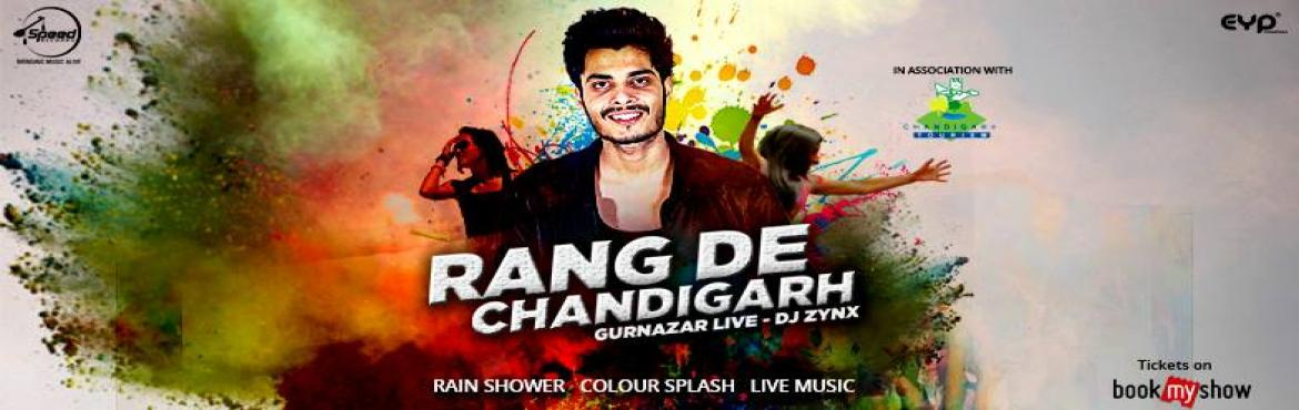"Book Online Tickets for Rang De Chandigarh, Chandigarh. For the dwellers of The City Beautiful, we are inspired to bring ""Rang De Chandigarh\"