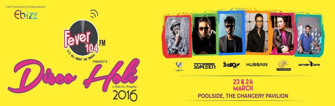 Book Online Tickets for Desi Disco Holi 2016 at The Chancery Pav, Bengaluru. YESS!! We are Going Bigger & Louder Once Again with A Huge Massive Production ,Organic Colours ,Swimming Pool,Rain Dance & the Best Flying Sound Set-up & Our Crazy Artist Line-up for 2Days Non-Stop Music & Masti! This Year Line-up we