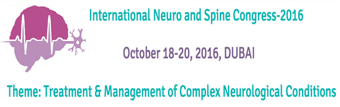 Book Online Tickets for  International Neuro and Spine Congress , Dubai. The International Neuro & Spine Congress-2016 is being organized by Subhadra Healthcare to deliberate and envision solutions that reflect our commitment to fighting Neurological disorders.  We cordially invite you to attend the &ld