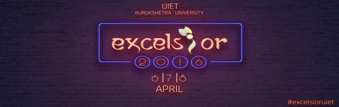 Book Online Tickets for Excelsior-16, Kurukshetr. University Institute of Engineering and Technology was established by Kurukshetra University in 2004 to be developed as a 'Centre of Excellence' in order to offer quality technical education and to undertake research in Engineering and Te