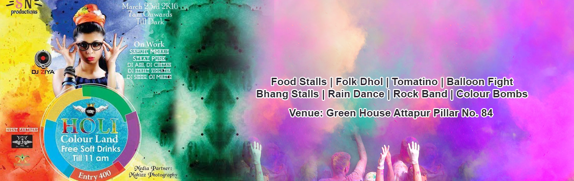 Book and Buy Online tickets for Holi Colour Land - Green House in Hyderabad. Let's experience the special Holi festival with colors, rain dance, DJ, a