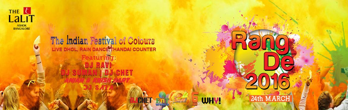 Rang De 2016 - The Indian Festival of Colours