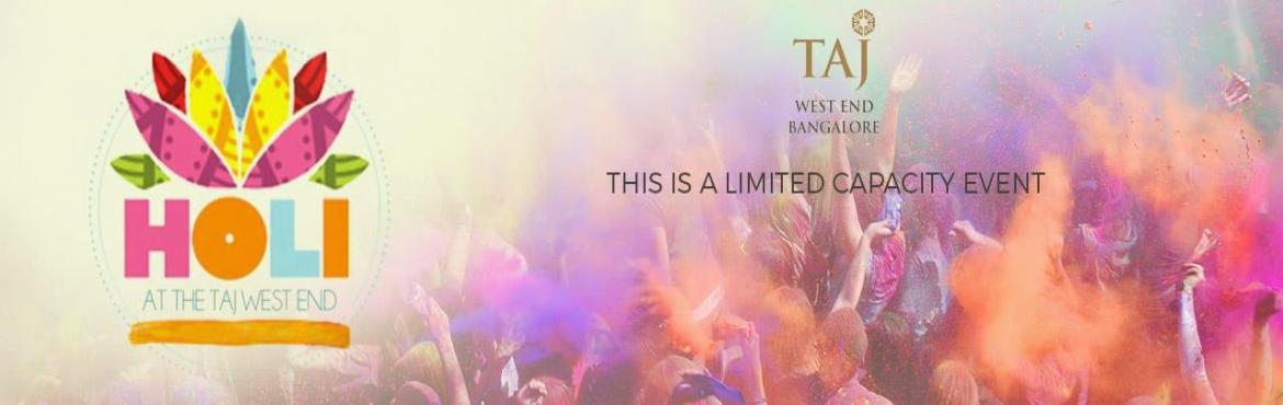 Book Online Tickets for HOLI 2016 at THE TAJ WEST END, Bengaluru. Come celebrate the festival of colors at the most plush venue in town! We are coloring the Taj West End this March 24 ! As always, we go with classy, with the biggest sound and production, Rain Dance Set up, Organic colors, CO2 Canons, exclusive food