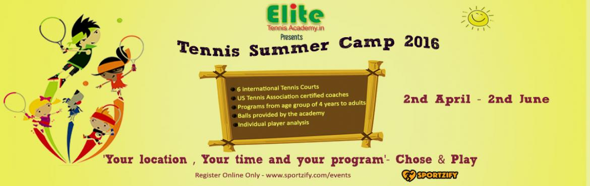 ELITE TENNIS ACADEMY - SUMMER CAMP