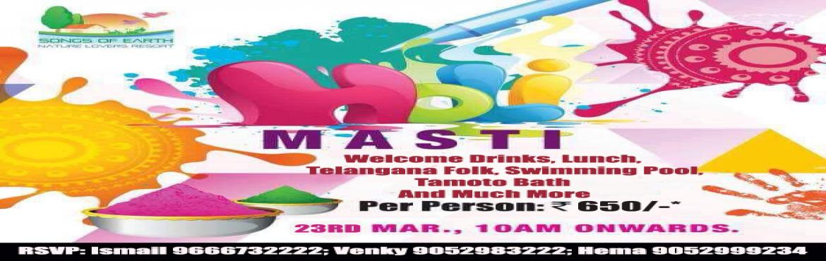 Book Online Tickets for masti Holi , Hyderabad. Holi is the festival of colors. It\'s the time to spend time with our loved ones and have fun playing with colored powder, water balloons and sprinklers swimming pool mud dance tamoto bath telangana folk rain dance and a special MUSIC DJ BY AZIZ(GOA)