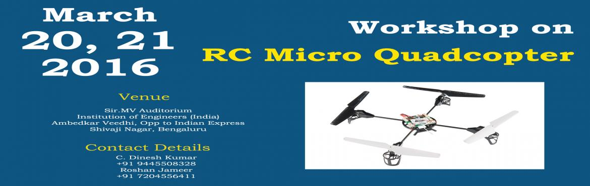 Two day workshop on RC Quadcopter UAV
