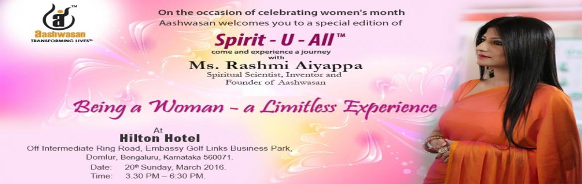 Book Online Tickets for Being a Woman- a Limitless Experience, Bengaluru. Journey of a woman is magnificent as it encompasses myriad experiences of life. She carries an array of emotions, moments of vulnerabilities, silence in her pain, sparkle of pure euphoria, fragility of a heart that is ready to melt, yet is strong in