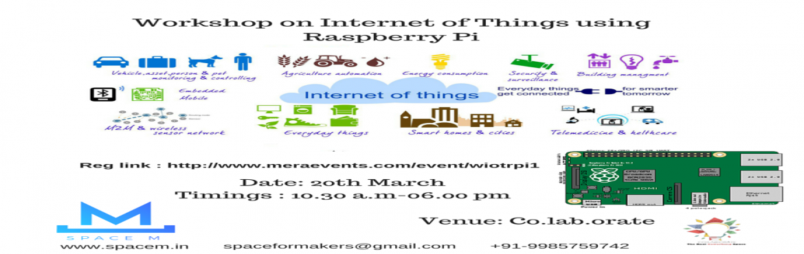 Book Online Tickets for Workshop on Internet of Things Using Ras, Hyderabad. Workshop Agenda   Introduction to Embedded System  Introduction to Raspberry Pi  Features of Raspberry Pi Installing OS in Raspberry Pi  Network Setup of Raspberry Pi  Demo on What we can do with Raspberry Pi  Programming Raspberry Pi using Python  B