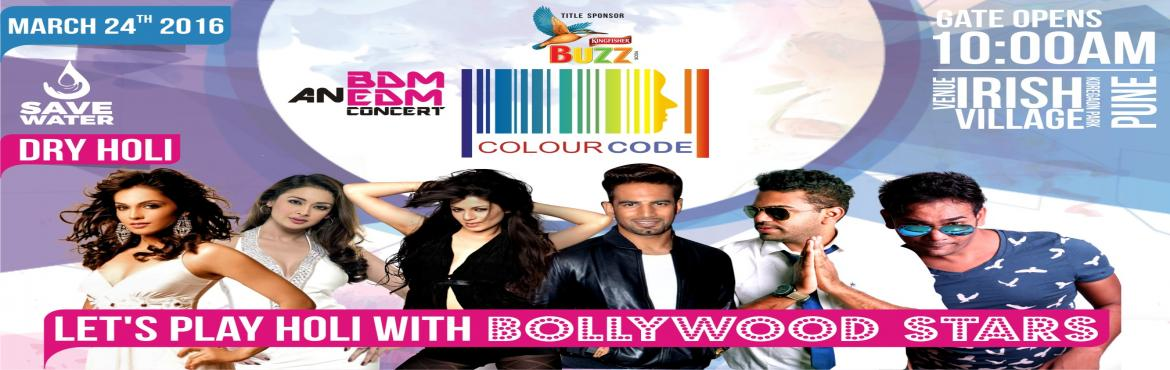Book Online Tickets for COLOUR CODE - Holi EDM Concert in Pune, Pune.  Colour Code is an EDM concert which will be taking place on Holi. It will be peppered by various Bollywood celebrities like Isha Koppikar, Upen Patel, Kainaat Arora, Priti Jhangiany. Set amidst the party lanes of Pune, Koregaon Park, it is going to