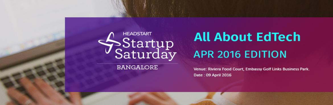 Startup Saturday Bangalore - All About EdTEch