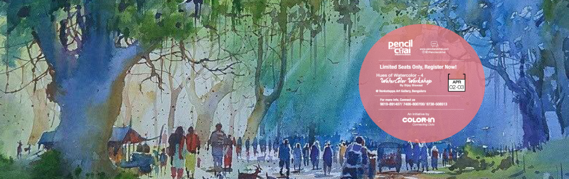 Book Online Tickets for Hues of Watercolor-4 by Bijay Biswaal, Bengaluru. Hues of watercolor - 4 Pencil And Chai & Coloring India's watercolor art workshop series.Hues of watercolor - 4 is conducting with the well known, self taught Artist Shri. Bijay BiswaalBe with the this great artist on this April 2nd & 3