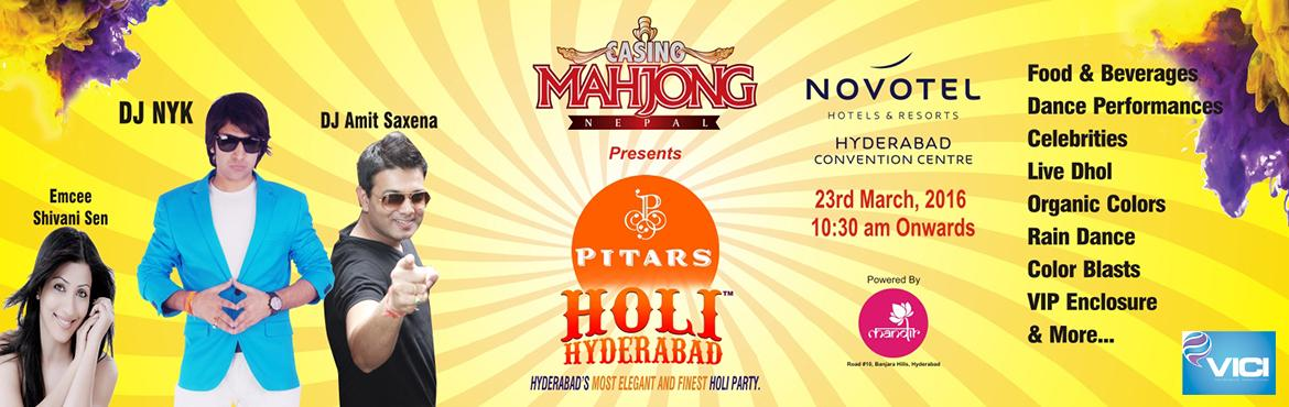 Book Online Tickets for Pitars Holi Hyderabad 2016 at Novotel Hi, Hyderabad. PITARS Holi Hyderabad 2016 - \