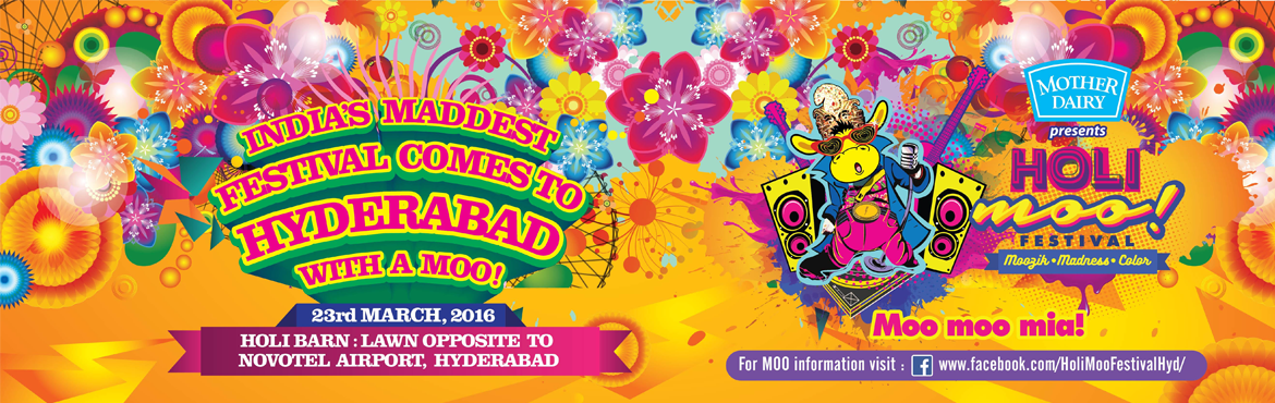 Book Online Tickets for The Holi Moo Festival 2016 - Hyderabad, Hyderabad. The Holi Moo Festival 2016 - Hyderbad   In its 10th year celebrations the maddest festival comes to Hyderabad   The Holi Moo! Festival of Music and Color is the first one‐of‐its‐ kind, unique melting pot of art, culture, music, food,