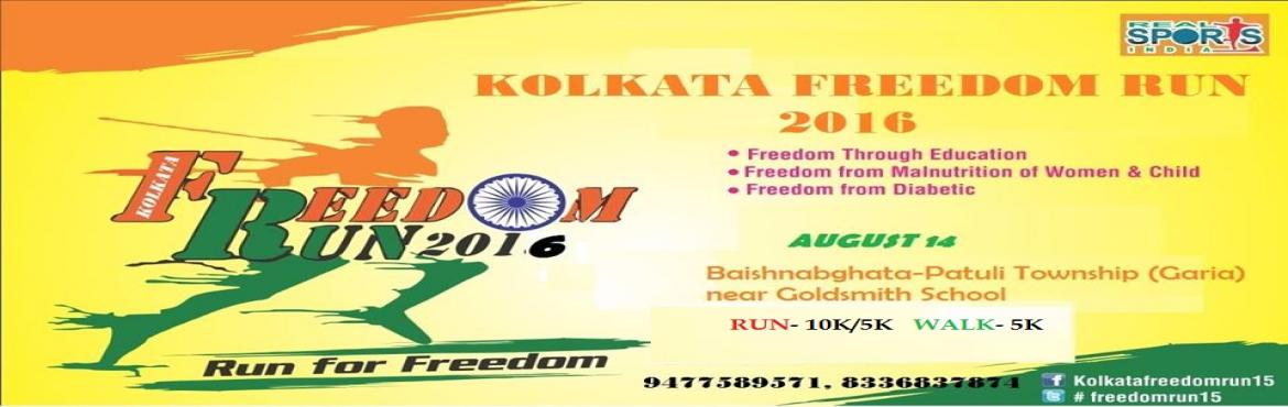 Book Online Tickets for KOLKATA FREEDOM RUN 2016, Kolkata. Location- Kolkata ( Jadavpur) Date: August 14, 2016 Run for Freedom  Category of Run: (Open to all) 10K Royal Bengal Run (General & Corporate Team Relay) 5K Pride Run ( General & Corporate) 5K Freedom Walk (National Championship) 2K Fun