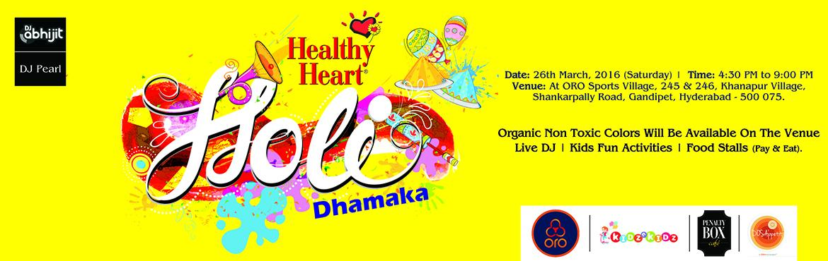 Healthy Heart Holi Dhamaka 2016 at Oro Sports village