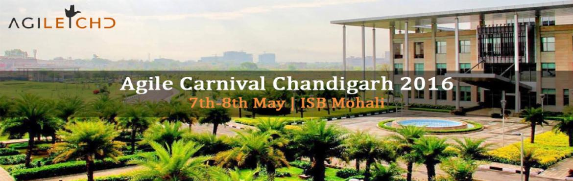 Book Online Tickets for Agile Carnival Chandigarh 2016, Mohali.