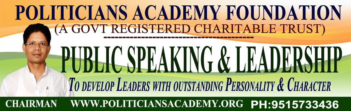 Book Online Tickets for Art of Public Speaking for Politicians i, Hyderabad. Mastering the Art of Public speaking is must to be a successful Politician and Leader Politicians Academy is not only for the upcoming aspiring politicians but leaders who wants to excel in their respective fields. We have institute and colleges