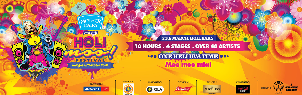 Book Online Tickets for The Holi Moo Festival 2016 - Delhi, NewDelhi. The Holi Moo Festival 2016 - Delhi    The Holi Moo! Festival of Music and Color is the first one‐of‐its‐ kind, unique melting pot of art, culture, music, food, dancing, colors and nationalities. Hosted in NCR, its India&rsqu