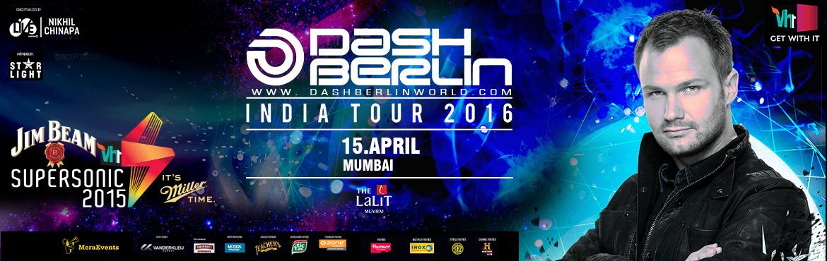 Book tickets online for Vh1 Supersonic Arcade - Dash Berlin India tour 2016 in the Lalit Mumbai Tickets . let's experience the Vh1 Supersonic Dash Ber
