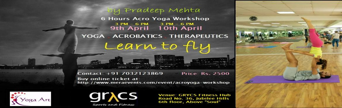 Book Online Tickets for AcroYoga Workshop in Hyderabad, Hyderabad. AcroYoga blends the spiritual wisdom of Yoga , the dynamic power of Acrobatics, and the loving wisdom of Thai massage. These three elements form a unique practice that cultivates trust, connection and playfulness. The solar elements are str