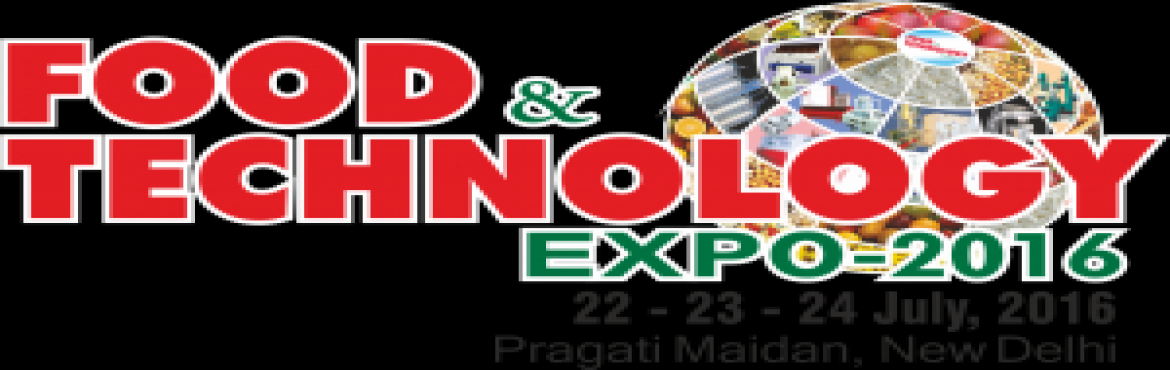 Book Online Tickets for Food and Technology Expo 2016, NewDelhi. Food & Technology Expo 2016 22-23-24 July, 2016 Pragati Maidan, New Delhi   A Premiere Exhibition to Showcase:  Rice / Pulses / Wheat Cleaning, Grading, Sorting, Milling Machines & Equipments. Food Processing & Packaging Machines &am