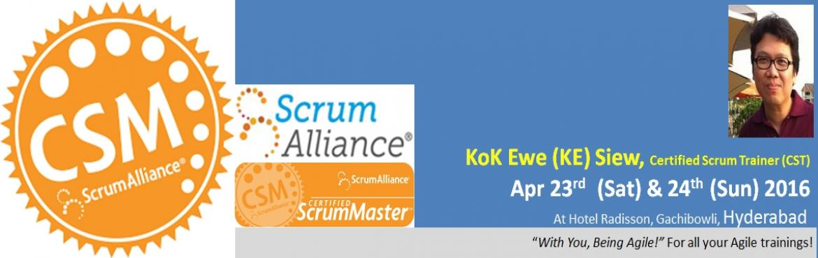 Book Online Tickets for Certified ScrumMaster (CSM) Workshop fro, Hyderabad. Certified ScrumMaster (CSM®) Certification ProgramVenue: Hotel Radisson, Gachibowli, Hyderabad – 500032 Your Coach for CSM certification:Kok Ewe (\