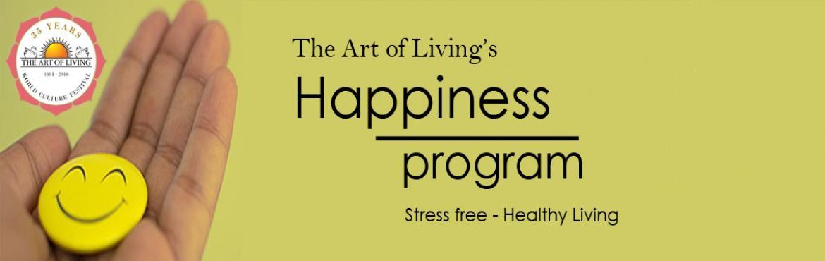 Book Online Tickets for The Art of Living Happiness program from, Hyderabad. The key to happiness is under your nose Discover the secrets of breath Ask any Art of Living teacher how one acquires an unshakeable smile and you will get the simplest yet most profound knowledge: by using the breath. Is it really as easy as that? L