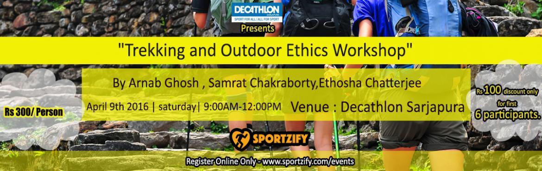 Decathlon Trekking and Outdoor Ethics Workshop - Bangalore