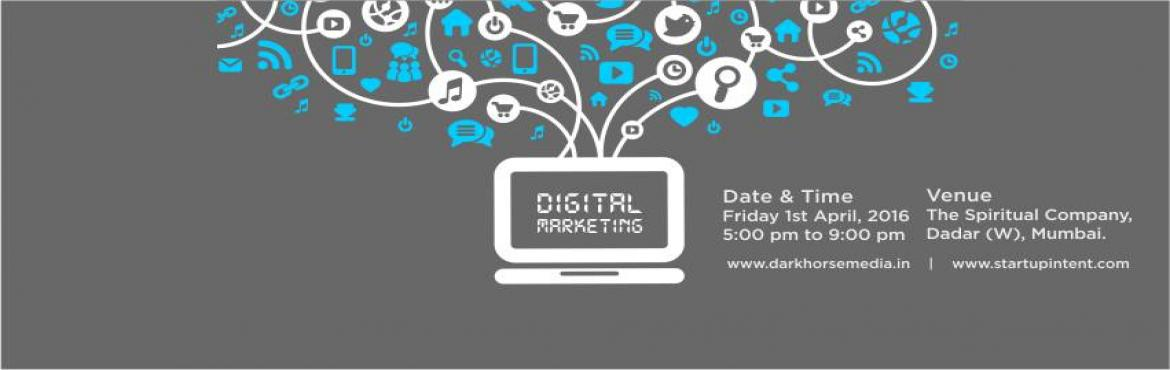 Book Online Tickets for Evening Session on Digital Marketing, Mumbai. A lot of people have reached out one on one to Conduct a Digital Marketing Training Program for an extended period as everyone wants to build either :-Their Own Profile-Their Existing Business-Their New Business-Share an IdeaSo we will do an interact