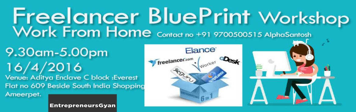 Book Online Tickets for Freelancer Blueprint Getting Projects on, Hyderabad. How to get projects & jobs online through platforms such As Elance & Freelancer & other Proven platforms would be talked about in the workshop. This would help you to find various opportunities to make consistent money through online &amp
