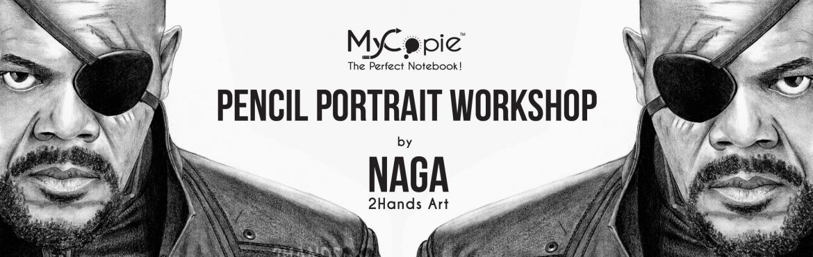Pencil Portrait Workshop by NaGa presented by MyCopie