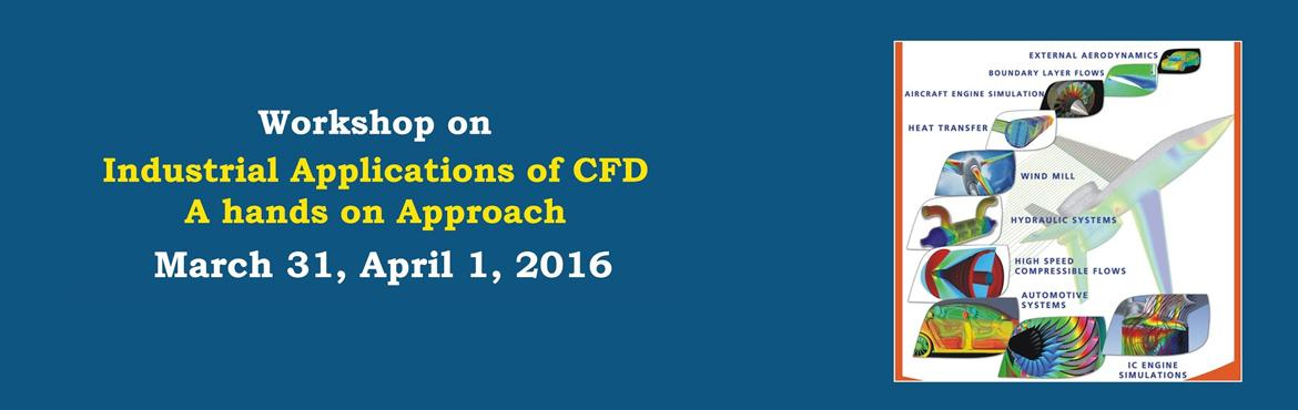 Workshop on CFD for Industrial Applications