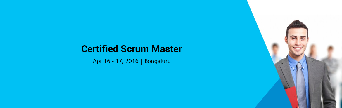 Book Online Tickets for Certified Scrum Master (CSM) 16-17 April, Bengaluru. Change Agent\'s CSM Workshop  If you are a person, who believes in challenging status quo, trust in continuous improvement and you believe that you can make the difference at the workplace as a change agent by learning in depth SCRUM?