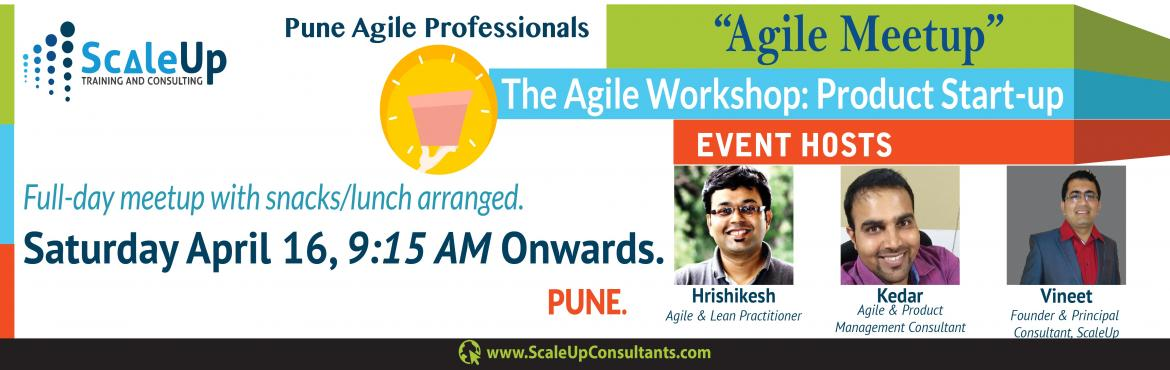 Book Online Tickets for The Agile Workshop: Product Start-up (Ag, Pune. Concept:Lean/Agile Product Start-up: Ideation to Discovery Overview:Product Ideation, Design Thinking, Product Discovery,..! Experience these and more during our upcoming one-day Agile Community (FREE) event in Pune on 16-April, fac