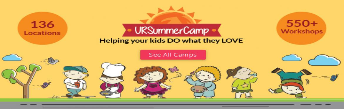 Book Online Tickets for Summer Camps and Workshops for Kids in M, Mumbai. Summer is the best time for kids to do what they love. Also Summer Camp is a great opportunity to explore new things. If you've been to summer camp, you're not surprised to hear about the benefits of summer camp. You know the profound pos