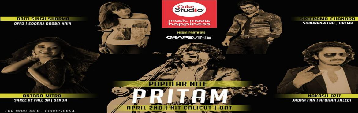 Book Online Tickets for RAGAM POPULAR NITE-PRITAM, Kozhikode. The name is a clarion call to a generation that grew up grooving to the music of Bollywood blaring from our radios and TVs. Armed with a musical spectrum ranging from rock music that can lift the spirits of a party and Sufi renditions that can just a
