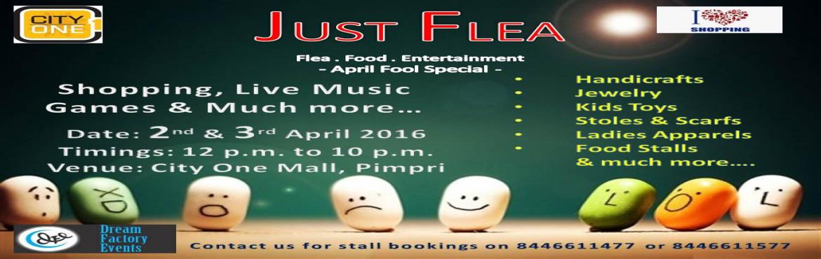 Just Flea - Flea. Food. Entertainment - April Fool Special...
