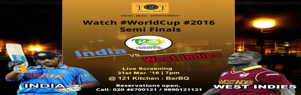 Book Online Tickets for India vs West Indies T20 World Cup 2016 , Pune. It\'s T20 World Cup 2016 Semi finals and the Cricket Fever is on everywhere. Watch India vs West Indies live in an electrifying atmosphere minutes away from Hinjewadi. Celebrate the spirits with awesome food, refreshing beverages daily happy hours, r