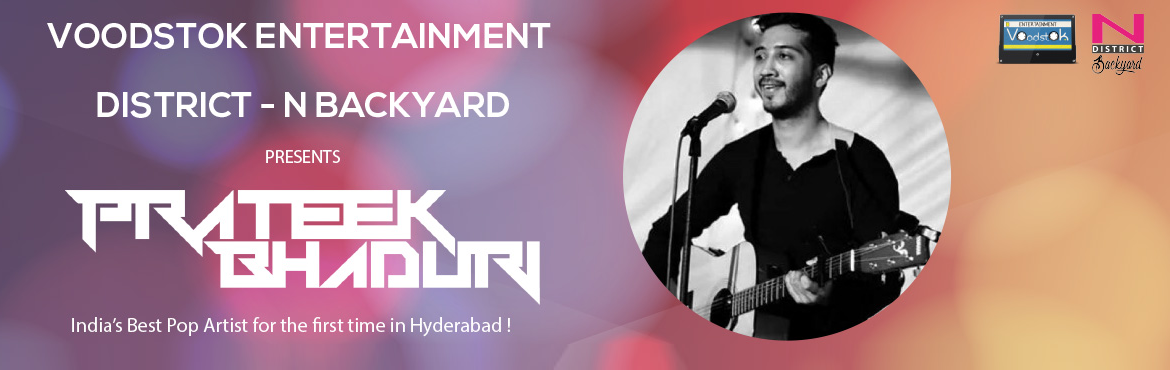 Book Online Tickets for  India's Best Pop Artist, Prateek Bhadur, Hyderabad.  Book your tickets for the most exciting gig ever in Hyderabad !  India\'s Best Pop Artist, Prateek Bhaduri, Live in Concert on April 9  Also, watch the most talented emerging rockstars from Hyderabad open the gig with L