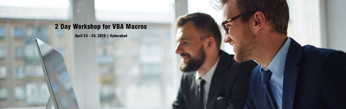 2 Day Workshop for VBA Macros-Hyderabad