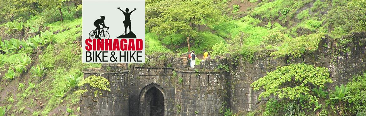 Book Online Tickets for Sinhagad Bike and Hike  - 4th Anniversar, Pune. EVENT DEION Hey folks, This month, the Sinhagad Bike and Hike (BnH) activity will complete 4 years!  To celebrate the 4th anniversary of this activity and to spread awareness to folks regarding its benefits, we have planned a special \'Sinhagad