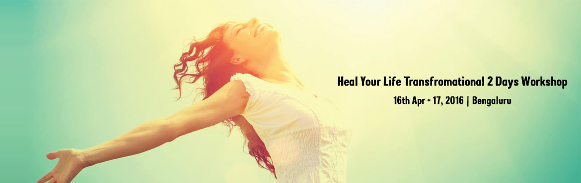 Book Online Tickets for Heal Your Life Transfromational 2 Days W, Bengaluru. Love YourSelf, Heal Your Life WorkshopAn Internationally acclaimed Powerful, Life changing and Transformational Weekend Workshop which was originally created by the renowned author Louise L. Hay, based on the book You Can Heal Your Life® with 39